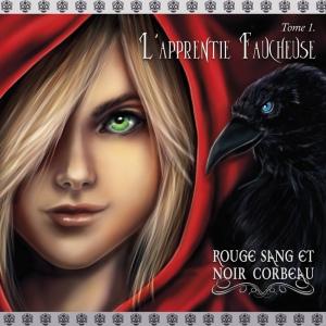 Rouge Sang et Noir Corbeau l'Apprentie faucheuse roman